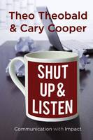 Shut Up and Listen: Communication ...