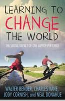 Learning to Change the World: The...