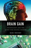 Brain Gain: Technology and the Quest...