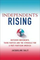 Independents Rising: Outsider...