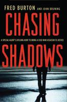 Chasing Shadows: A Special Agent's...