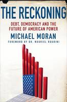 The Reckoning: Debt, Democracy, and...