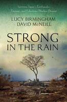 Strong in the Rain: Surviving Japan's...