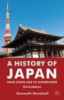 A History of Japan: From Stone Age to...