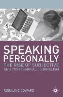 Speaking Personally: The Rise of...