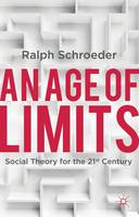 An Age of Limits: Social Theory for...