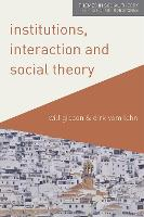 Institutions, Interaction and Social...