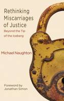 Rethinking Miscarriages of Justice:...