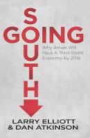 Going South: Why Britain Will Have a...