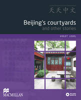 Beijing's Courtyards and Other...