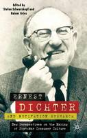 Ernest Dichter and Motivation...