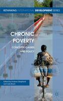 Chronic Poverty: Concepts, Causes and...