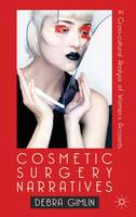 Cosmetic Surgery Narratives: A...