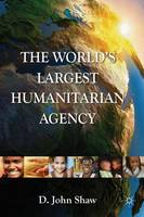 The World's Largest Humanitarian...