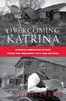 Overcoming Katrina: African American...