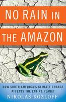 No Rain in the Amazon: How South...
