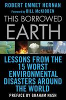 This Borrowed Earth: Lessons from the...