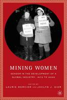 Mining Women: Gender in the...