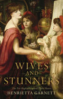 Wives and Stunners: The...