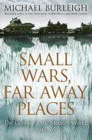 Small Wars, Far Away Places: The...