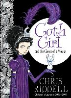 Goth Girl: and the Ghost of a Mouse