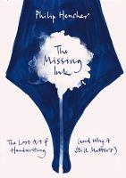 The Missing Ink: The Lost Art of...
