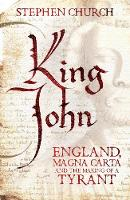 King John: England, Magna Carta and...
