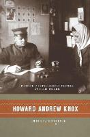 Howard Andrew Knox: Pioneer of...