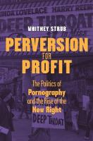 Perversion for Profit: The Politics ...