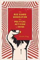 The Red Guard Generation and ...