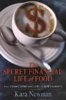 The Secret Financial Life of Food:...