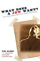 What Does a Jew Want?: On...