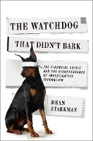 The Watchdog That Didn't Bark: The...