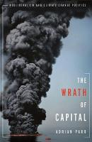 The Wrath of Capital: Neoliberalism...