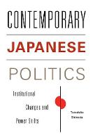 Contemporary Japanese Politics:...