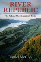 River Republic: The Fall and Rise of...