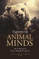 Experiencing Animal Minds: An...