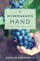 The Winemaker's Hand: Conversations ...