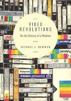 Video Revolutions: On the History of ...