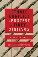 Ethnic Conflict and Protest in Tibet...