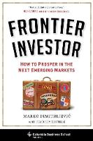 Frontier Investor: How to Prosper in...