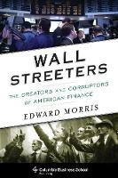 Wall Streeters: The Creators and...