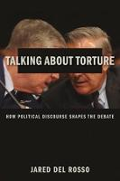 Talking About Torture: How Political...