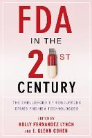 FDA in the Twenty-First Century: The...