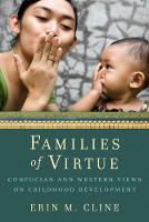 Families of Virtue: Confucian and...
