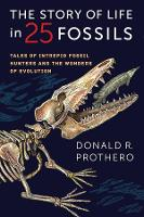 The Story of Life in 25 Fossils: ...