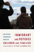 Immigrant and Refugee Children and...