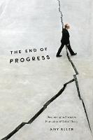 The End of Progress: Decolonizing the...