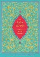 A Rasa Reader: Classical Indian...