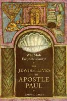 Who Made Early Christianity?: The...